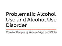 The quality standards cover for Problematic Alcohol Use and Alcohol Use Disorder