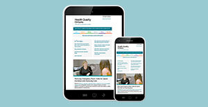 Health Quality Connect - Health Quality Ontario's newsletter - on a tablet and a cell phone