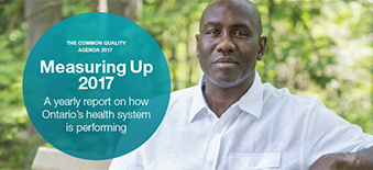 Front cover of Measuring Up 2017 - A yearly report on how the provincial health system in performing